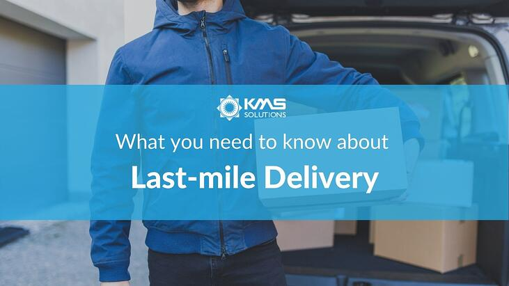 Everything you need to know about Last-mile Delivery (2)