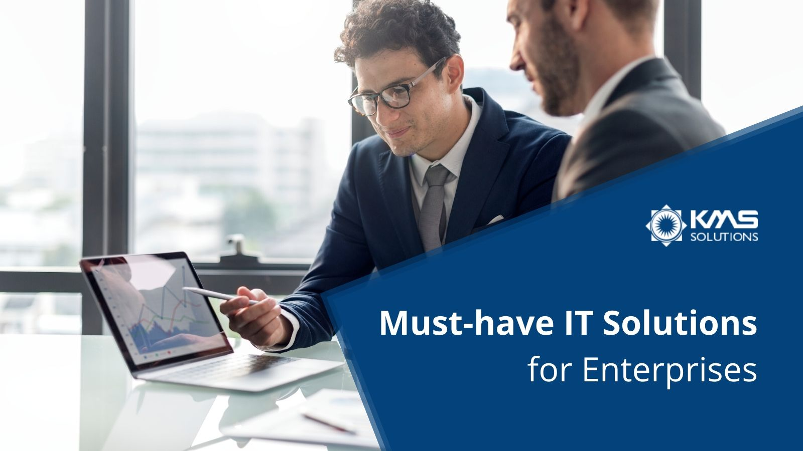 Must-have IT Solutions for Enterprises