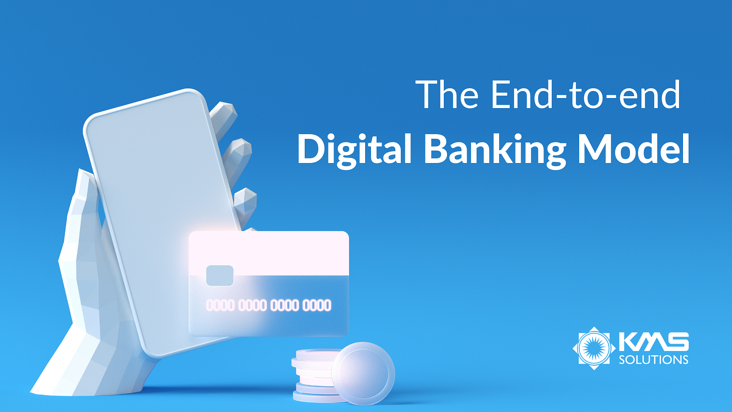 The End-to-end Digital Banking Model banner