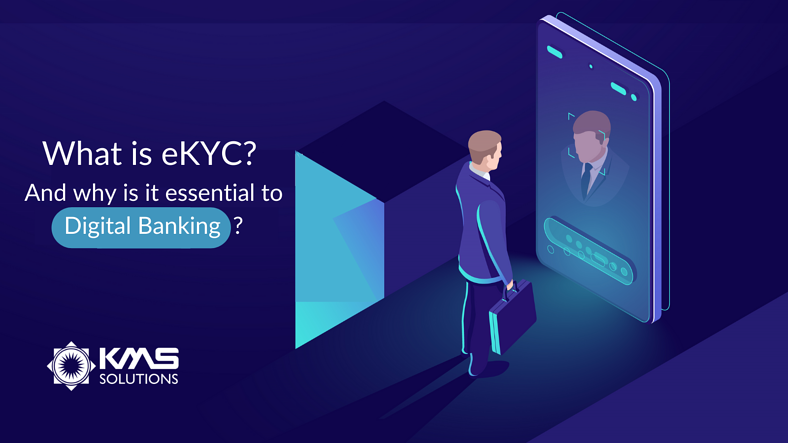 What is eKYC and why is it essential to Digital Banking