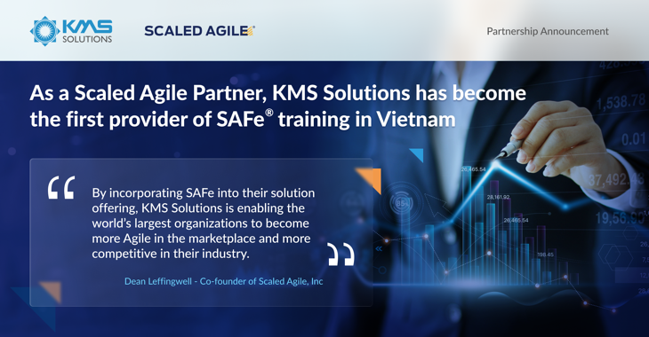 kms solutions became the first partner of Scaled Agile in Vietnam