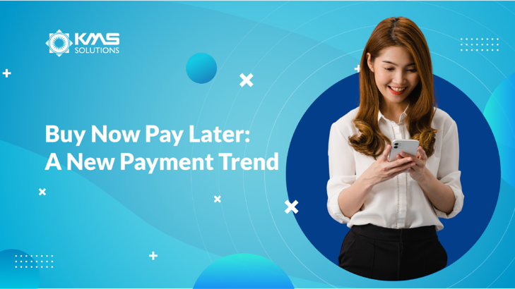 buy-now-pay-later-trends