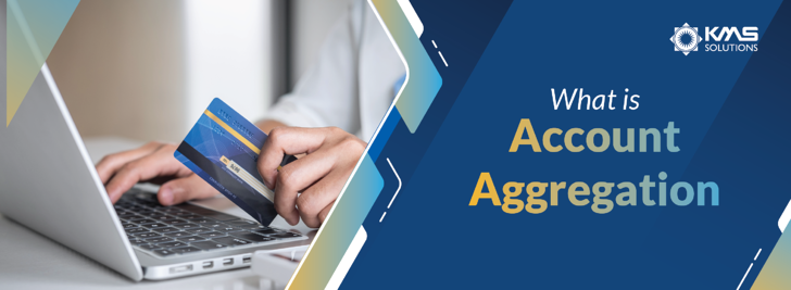 overview-of-account-aggregation-kms-solutions-01